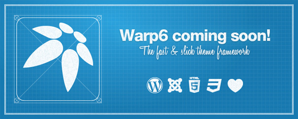 Warp6 - Engage! – Our new theme framework